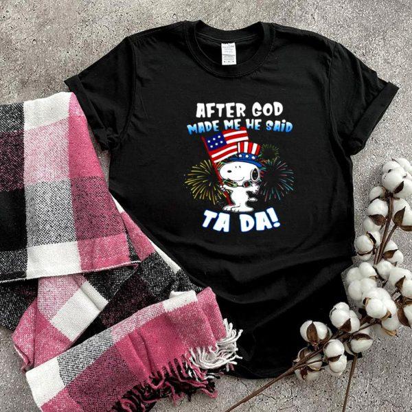 After God Made Me He Said Ta Da Snoopy American Flag Firework Shirt