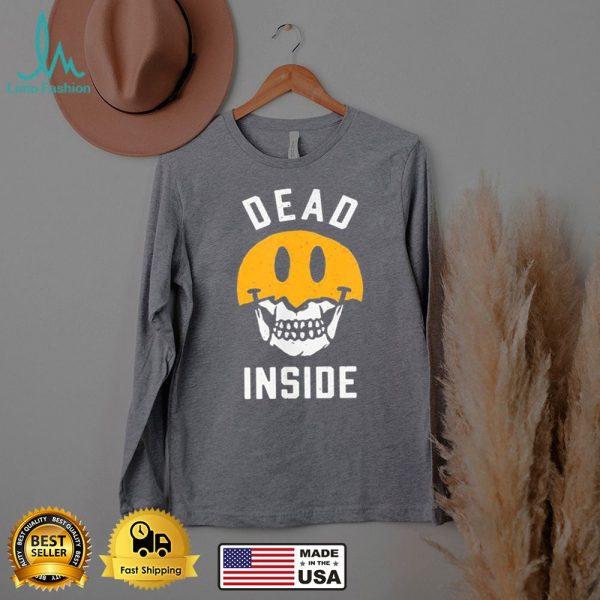Don't Judge My Looks Dead Inside shirt