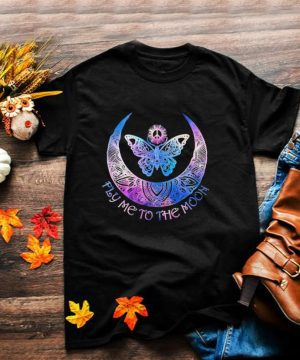 Fly me to the moon shirt