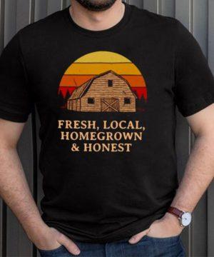 Fresh Local Homegrown Honest Farmer Gardening Rancher Gardener T Shirt