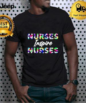 Nurses inspire nurses shirt