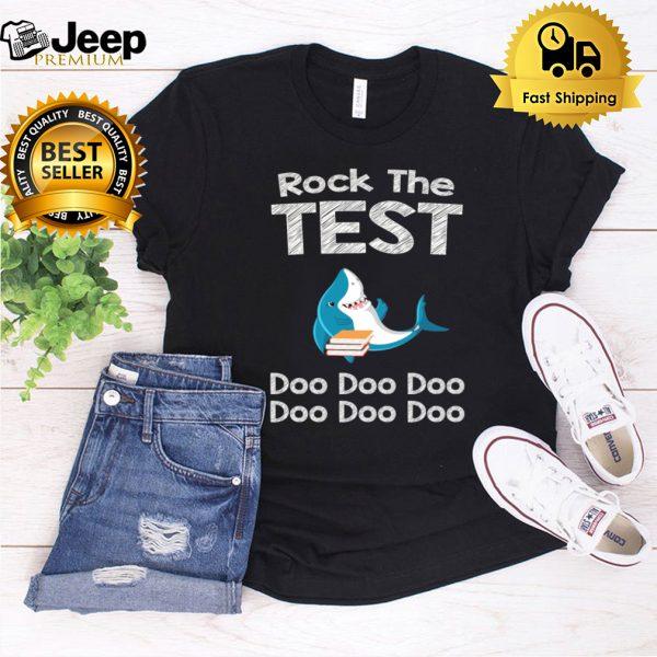 Rock The Test Gift T shirt Funny School Professor shirt