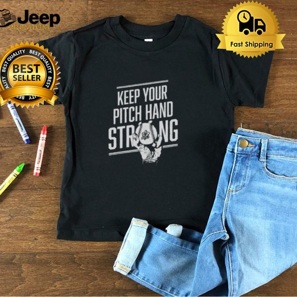 Roflo keep your pitch hand strong shirt