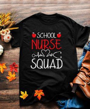 School Nurse Squad Nurses Student Making It Nursing shirt