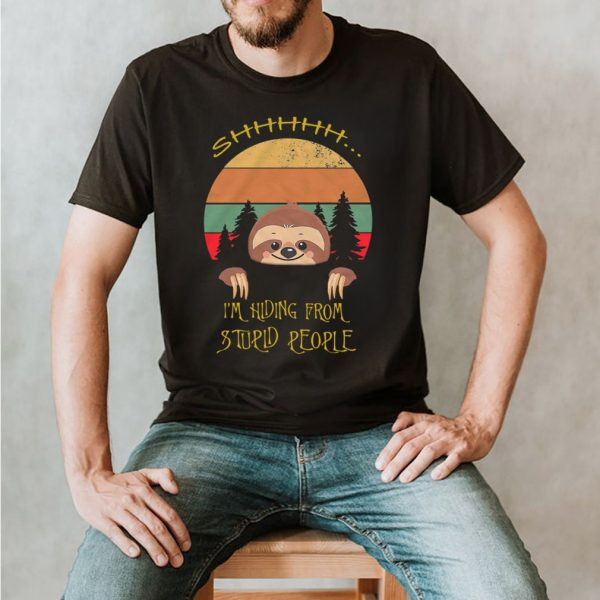 Sloth I'm Hiding From Stupid People Vintage shirt