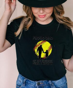 Softball proud dad of the toughest girl I know shirt
