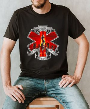 We will never forget emergency services medical logo shirt