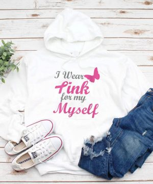 I Wear Pink For My Myself Breast Cancer Awareness Ribbon shirt