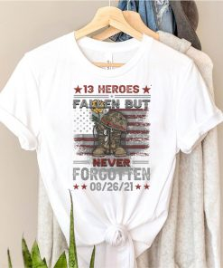 Fallen But Never Forgotten 13 Fallen Soldiers And Anti Biden T Shirt