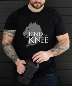 Game Of Throne Bend The Knee Shirt