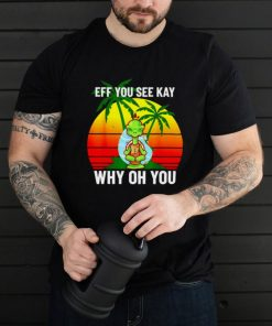 Turtle eff you see kay why oh you shirt