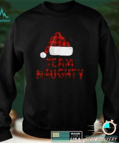Official Team Naughty Santa Claus Red Plaid Christmas Pajama Family T Shirt