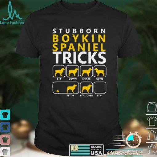 Stubborn Boykin Spaniel Tricks Dogs Shirt