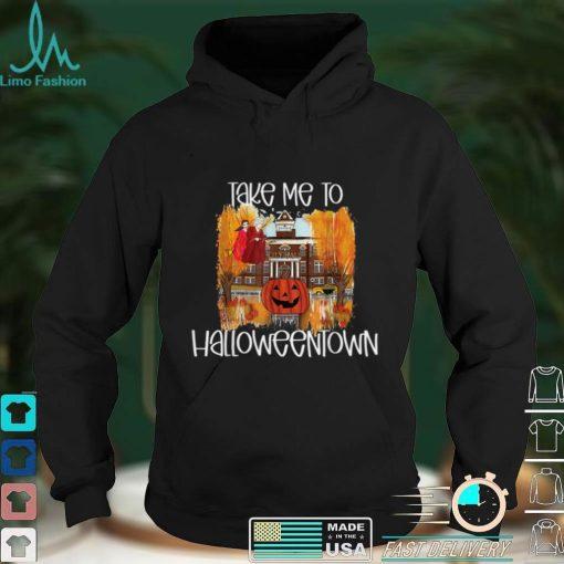 Take Me To Halloweentown T Shirt
